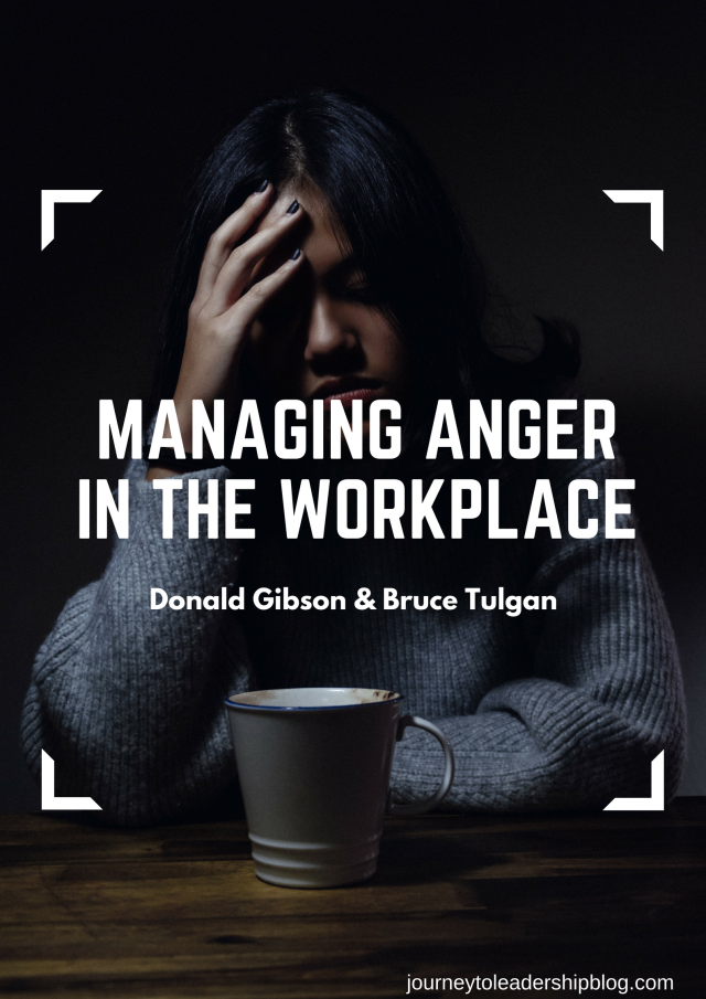 Managing Anger In The Workplace by Donald Gibson & Bruce Tulgan (2).png