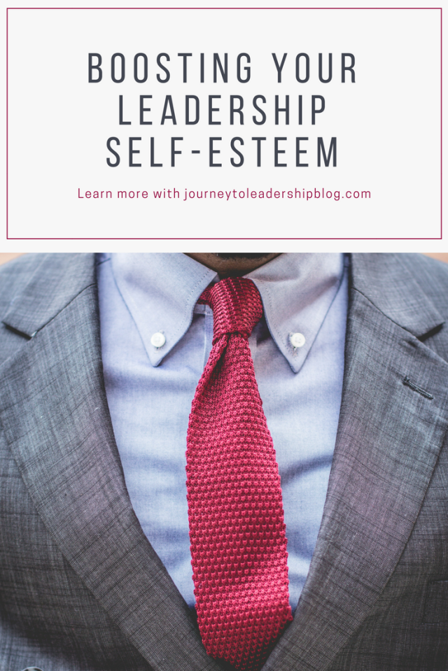 Boosting Your Leadership Self-esteem